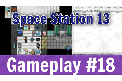 Space Station 13 - Gameplay #18 - YouTube