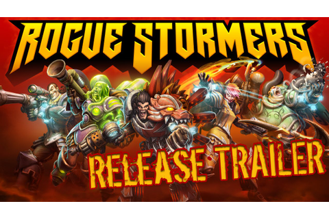 Rogue Stormers Release Trailer - YouTube