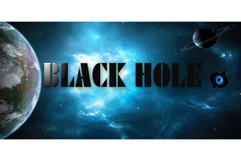 Black Hole » Android Games 365 - Free Android Games Download
