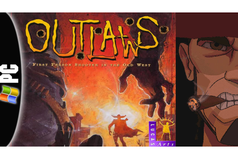 Outlaws | PC/Gameplay/Full HD | LucasArts | 1997 [Outlaws ...