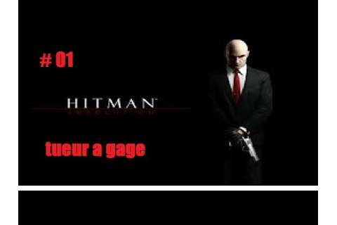 hitman tueur a gage / l'asile Ep 1 - YouTube