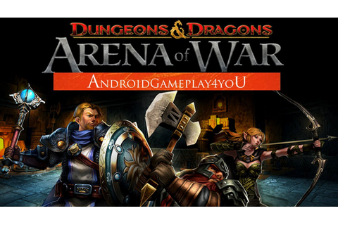 Dungeons & Dragons: Arena of War Android Game Gameplay ...