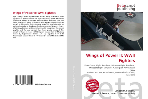 Wings of Power II: WWII Fighters, 978-613-0-36810-4 ...