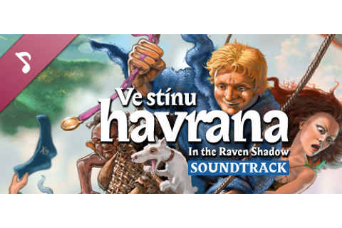 In the Raven Shadow – Official Soundtrack on Steam