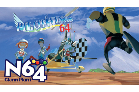 Pilotwings 64 - Nintendo 64 Review - HD - YouTube