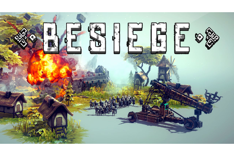 Besiege Preview | Invision Game Community