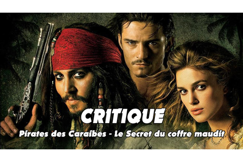 Critique : Pirates des Caraïbes le Secret du Coffre Maudit ...