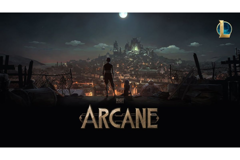 League of Legends Arcane TV series: Release date, story ...