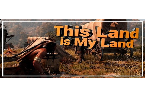 This Land is My Land Download - GamesofPC.com - Download ...