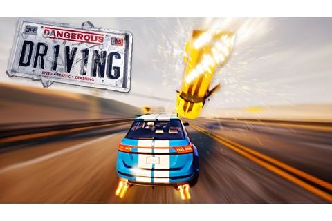 Dangerous Driving Review - New Burnout Game! - YouTube