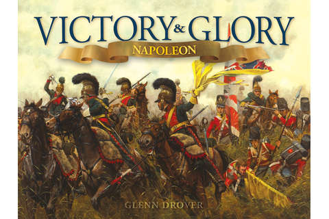 Victory and Glory: Napoleon Board Game Now On Kickstarter ...