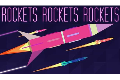 Rockets Rockets Rockets Download Free Full Game | Speed-New