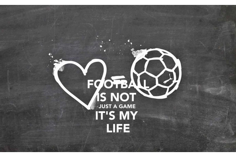 FOOTBALL IS NOT JUST A GAME IT'S MY LIFE Poster | alexis ...