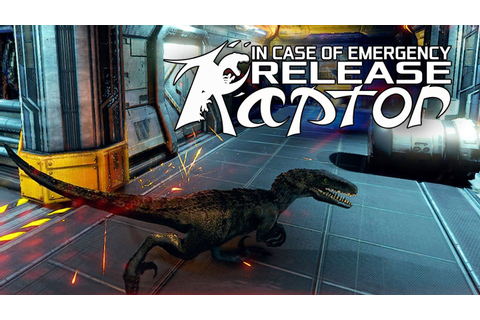 In Case of Emergency, Release Raptor - 3 Tage nach Release ...