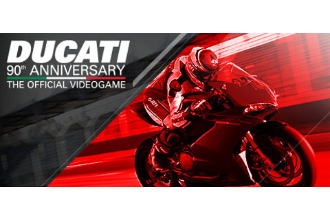 DUCATI - 90th Anniversary on Steam