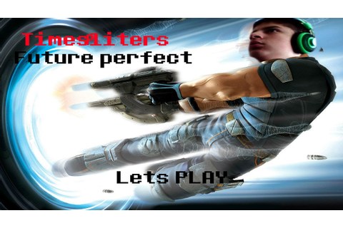 Timesplitters Future Perfect - Walkthrough/Gameplay 2401 ...