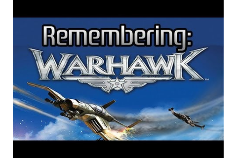 Remembering: Warhawk (PS3) - YouTube