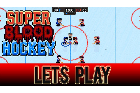 Super Blood Hockey - (1st thoughts on the game) 12 v 12 ...