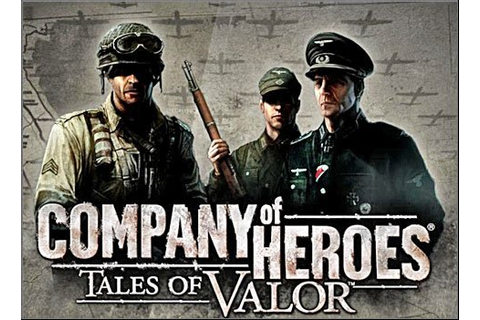 Company of Heroes: Tales of Valor Game Guide & Walkthrough
