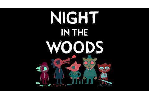Night in the Woods | Know Your Meme