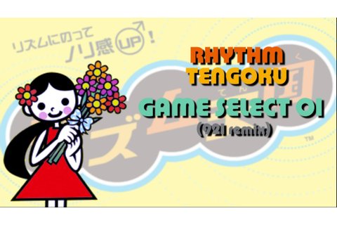 Game Select 01 (921 remix) - Rhythm Heaven Sliver / Rhythm ...
