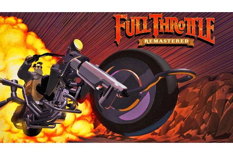 Full Throttle Remastered » FREE DOWNLOAD | CRACKED-GAMES.ORG