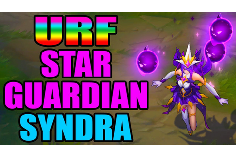 URF STAR GUARDIAN SYNDRA SKIN | Ultra Rapid Fire Game Mode ...