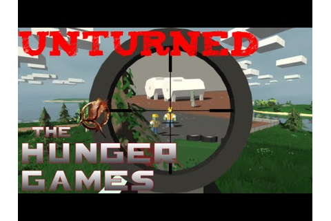 Unturned: The Hunger Games - YouTube