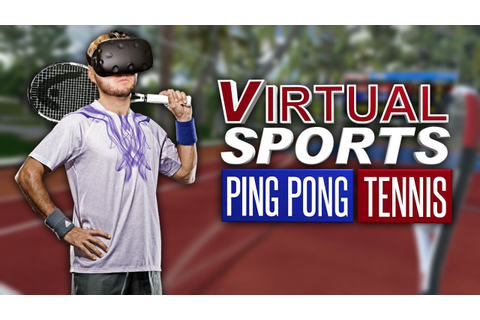 THE BEST VR TENNIS GAME HAS ARRIVED | Virtual Sports ...