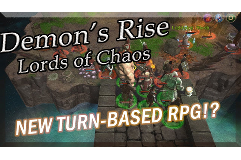 DEMON'S RISE - LORDS OF CHAOS , First Impressions Review ...