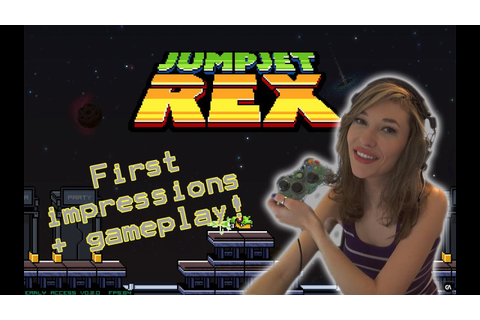 JumpJet Rex first impressions and gameplay! - YouTube
