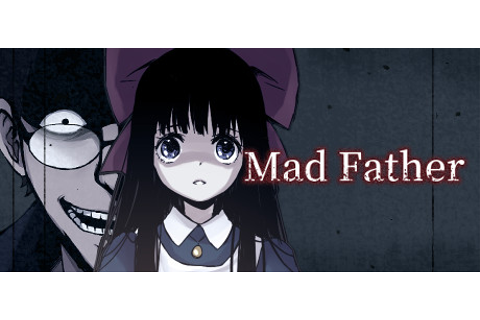 Mad Father on Steam