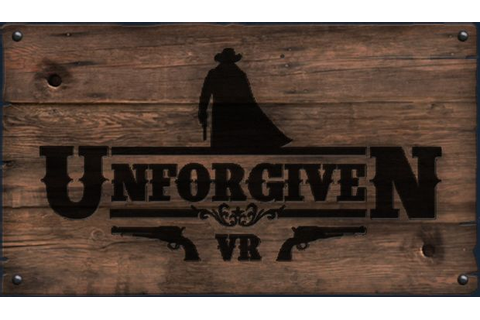 Unforgiven VR Free Download « IGGGAMES