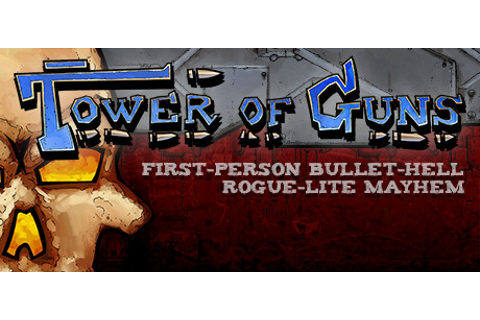 Tower of Guns on Steam