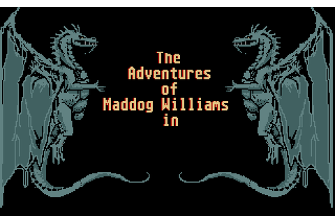 Play The Adventures of Maddog Williams in The Dungeons of ...