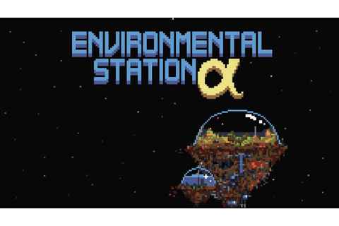 Review- Environmental Station Alpha - YouTube