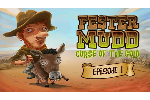 Fester Mudd: Curse of the Gold -- Episode 1 - Universal ...