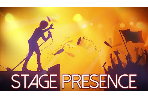 Stage Presence Free Download PC Games | ZonaSoft