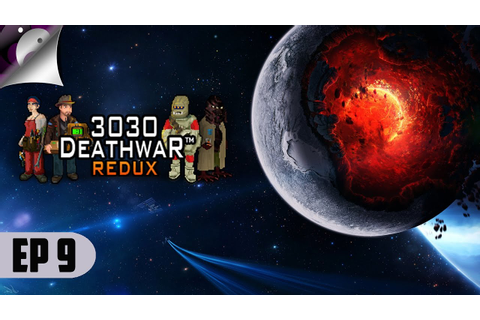 3030 Deathwar Redux - The Laborious Art Of Mining - Let's ...