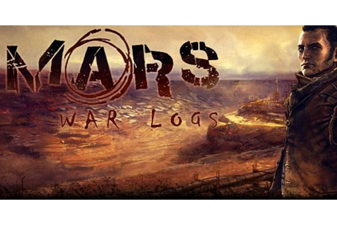 Mars: War Logs (Video Game Review) - BioGamer Girl
