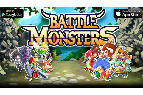 [HD] Battle Monsters Gameplay IOS / Android | PROAPK - YouTube