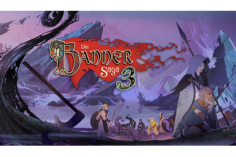 The Banner Saga 3 - Info - IsThereAnyDeal