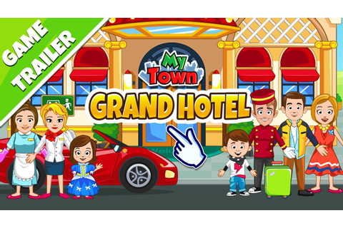 My Town : Hotel - Game Trailer - YouTube