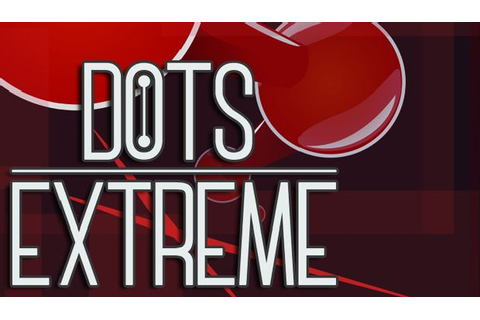 Dots eXtreme Free Download (v1.6.0b) « IGGGAMES