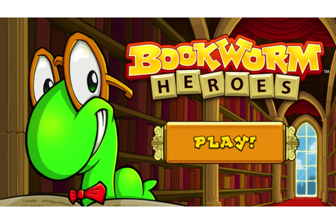 PopCap launches Bookworm Heroes, a multiplayer word game ...