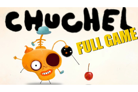 CHUCHEL - FULL GAME (Long play) (No Commentary) (PC) - YouTube