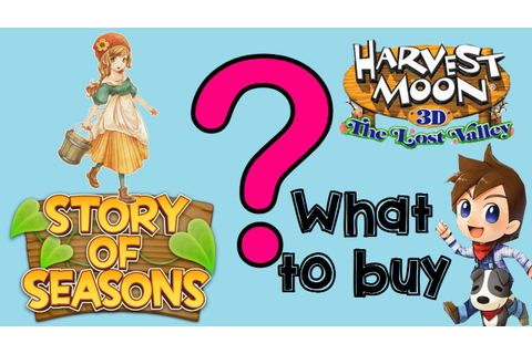 Story of Seasons or Harvest Moon the Lost Valley: Gameplay ...