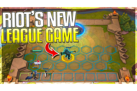RIOT'S NEW LEAGUE GAME IS HERE!! Teamfight Tactics (League ...