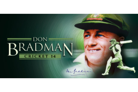 Don Bradman Cricket 14 on Steam