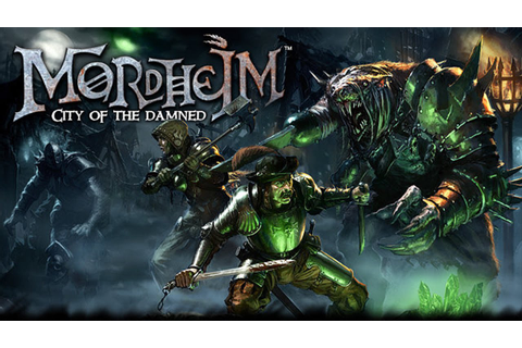 Cult of The Damned & Update 2 - Gameplay (Mordheim: City ...